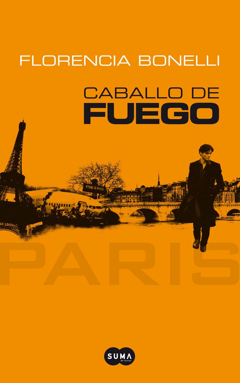 Caballo de fuego París, Saga Caballo de fuego, Florencia Bonelli)