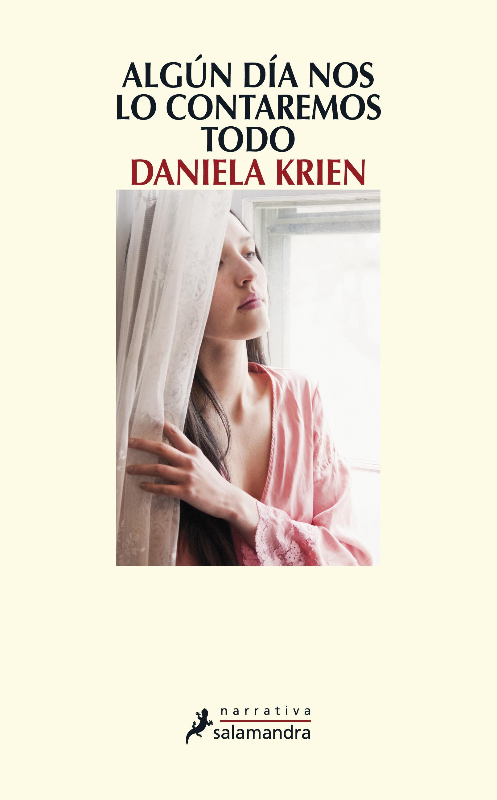 Algún día nos lo contaremos todo (Daniela Krien)