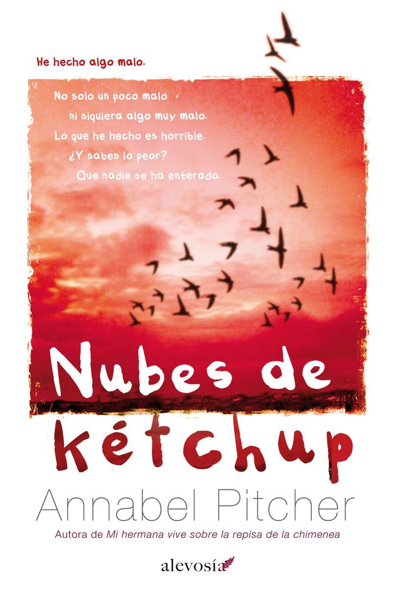 Reseña: Nubes de kétchup (Annabel Pitcher) | El Ojo Lector