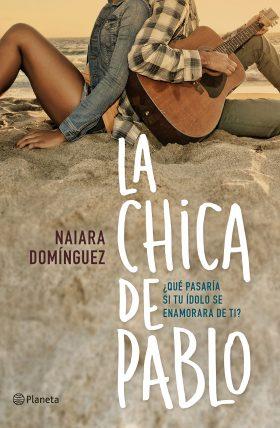La chica de Pablo - Naiara Domínguez