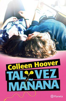 Tal vez mañana de Colleen Hoover