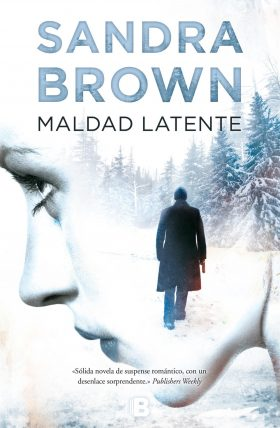 Maldad Latente (Sandra Brown)