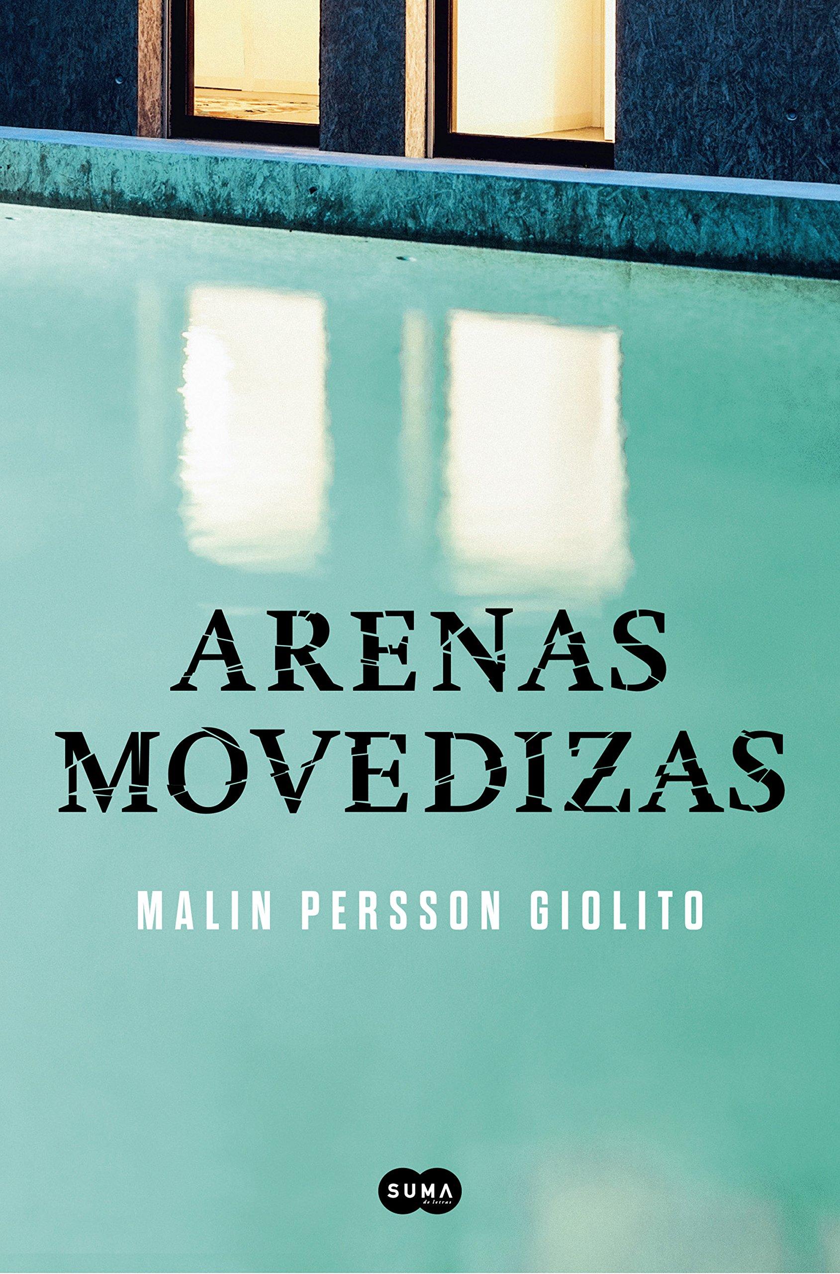 Reseña: Arenas movedizas (Malin Persson Giolito) | El Ojo